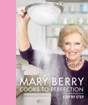 Mary Berry Cooks to Perfection Cover Image