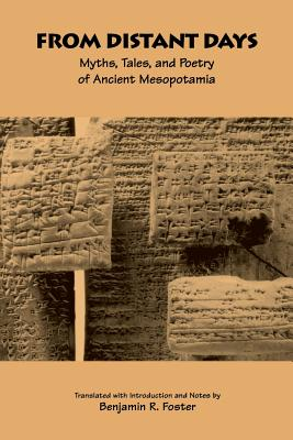 From Distant Days: Myths, Tales, and Poetry of Ancient Mesopotamia Cover Image