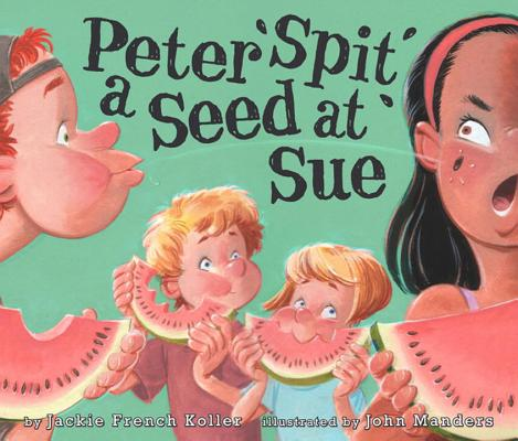 Peter Spit a Seed at Sue Cover