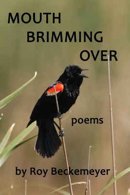 Mouth Brimming Over: Poems Cover Image