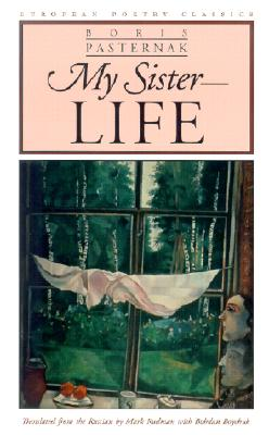 My Sister - Life (European Poetry Classics) Cover Image