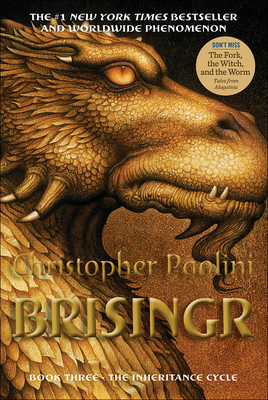 Brisingr: Or, the Seven Promises of Eragon Shadeslayer and Saphira Bjartskular (Inheritance Cycle (PB) #3) Cover Image