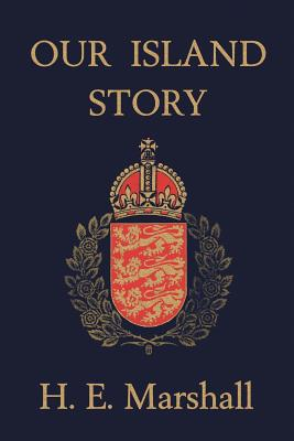 Our Island Story (Yesterday's Classics) Cover Image