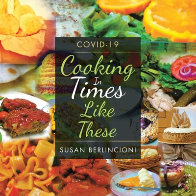 Cooking in Times Like These: Covid-19 Cover Image