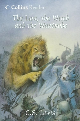 The Lion, the Witch and the Wardrobe (Collins Readers) Cover Image
