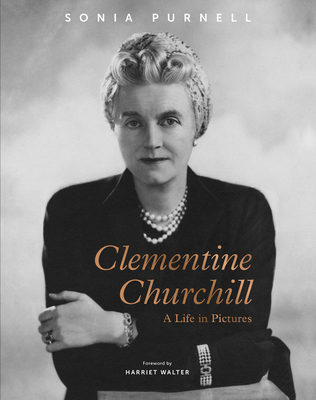 Clementine Churchill: A Life in Pictures Cover Image