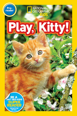 National Geographic Readers: Play, Kitty! Cover Image