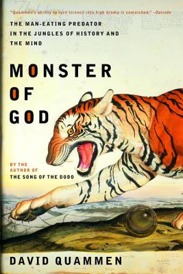 Monster of God: The Man-Eating Predator in the Jungles of History and the Mind Cover Image