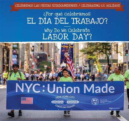 ¿Por Qué Celebramos El Día del Trabajo? / Why Do We Celebrate Labor Day? Cover Image