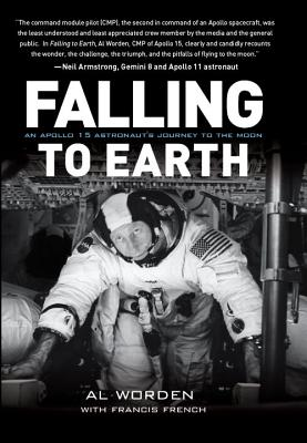 Falling to Earth: An Apollo 15 Astronaut's Journey to Earth Cover Image