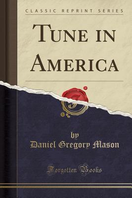 Tune in America (Classic Reprint) Cover Image