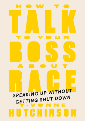 How to Talk to Your Boss About Race: Speaking Up Without Getting Shut Down Cover Image