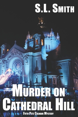 Murder on Cathedral Hill: Fifth Pete Culnane Mystery Cover Image