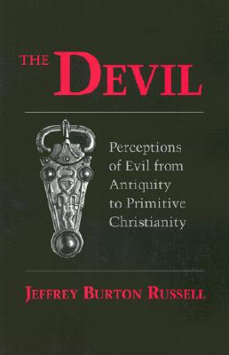 Devil: Perceptions of Evil from Antiquity to Primitive Christiantiry (Cornell Paperbacks) Cover Image