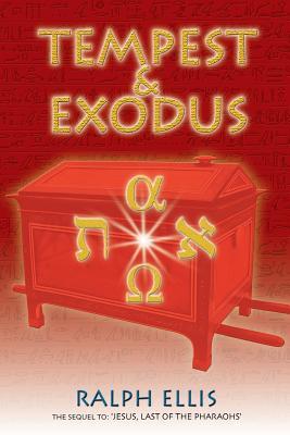 Tempest & Exodus: The biblical Exodus was the Hyksos Exodus (Egyptian Testament #2) Cover Image