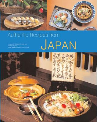 Cover for Authentic Recipes from Japan (Authentic Recipes From...)