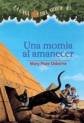 Una Momia En La Manana (Mummies in the Morning) (Magic Tree House #3) Cover Image