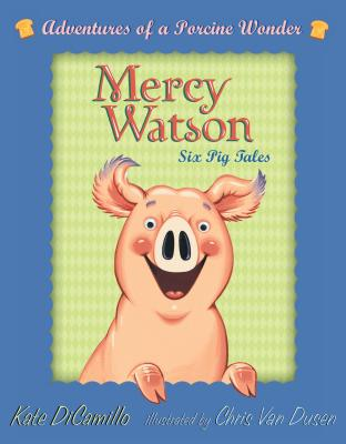Mercy Watson Boxed Set: Adventures of a Porcine Wonder Cover Image