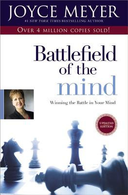 Battlefield of the Mind: Winning the Battle in Your Mind Cover Image