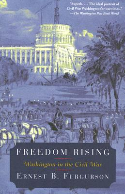 Freedom Rising: Washington in the Civil War Cover Image