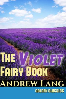 The Violet Fairy Book (Golden Classics #64) Cover Image
