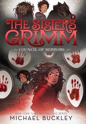 The Council of Mirrors (The Sisters Grimm #9): 10th Anniversary Edition Cover Image