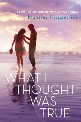 What I Thought Was True Cover Image