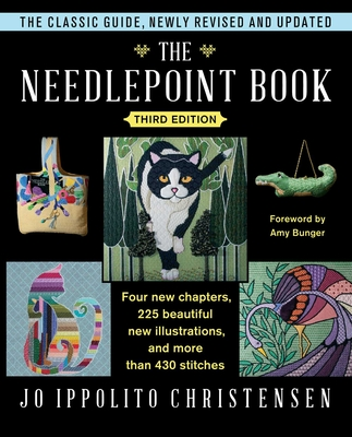 The Needlepoint Book: New, Revised, and Updated Third Edition Cover Image
