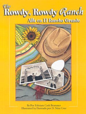 The Rowdy, Rowdy Ranch / Alla En El Rancho Grande Cover