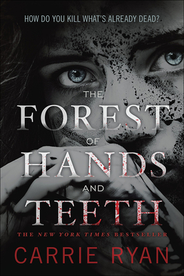 The Forest of Hands and Teeth Cover Image