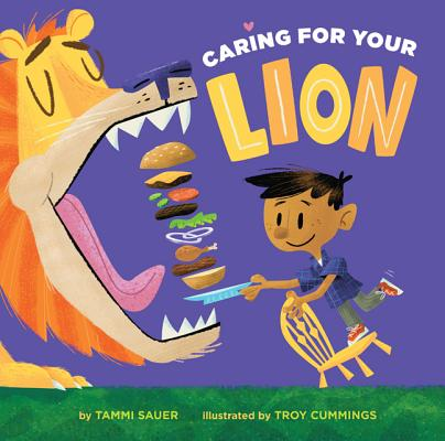 Caring for Your Lion by Tammi Sauer