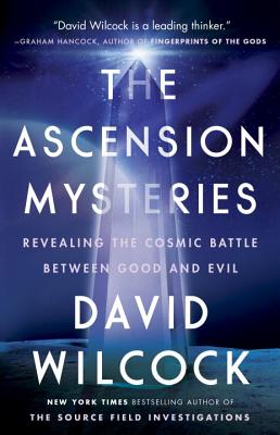 The Ascension Mysteries: Revealing the Cosmic Battle Between Good and Evil Cover Image