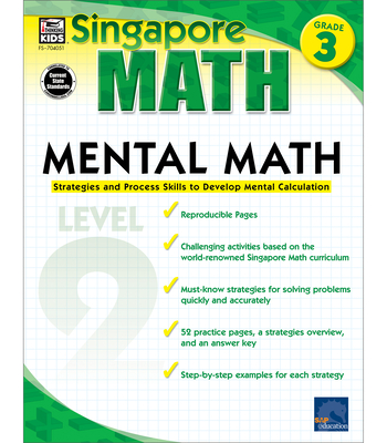 Mental Math, Grade 3: Strategies and Process Skills to Develop Mental Calculation (Singapore Math) Cover Image