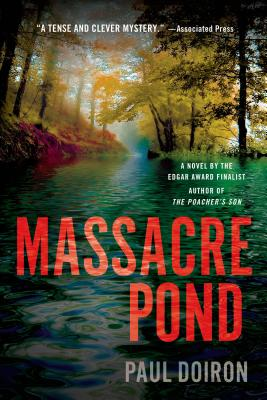 Massacre Pond: A Novel (Mike Bowditch Mysteries #4) Cover Image