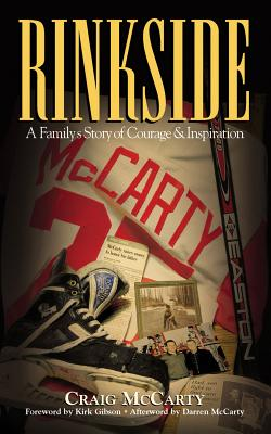 Rinkside: A Family's Story of Courage & Inspiration Cover Image