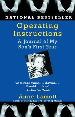 Operating Instructions: A Journal of My Son's First Year Cover Image