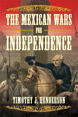 The Mexican Wars for Independence Cover