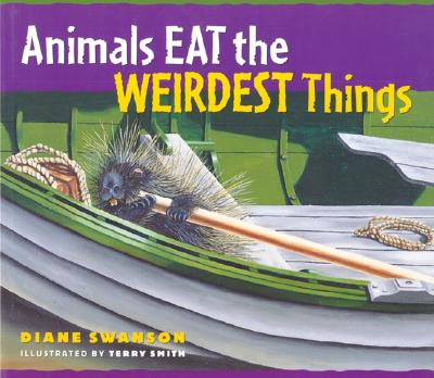 Animals Eat the Weirdest Things Cover