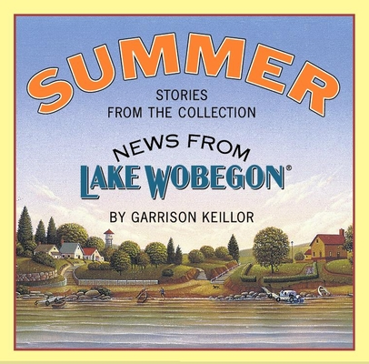 News from Lake Wobegon: Summer Cover Image