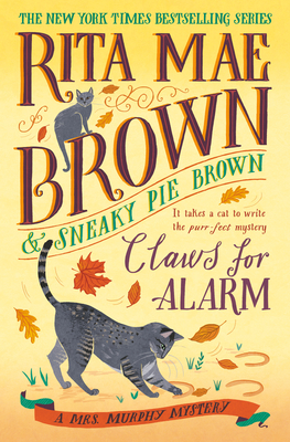 Claws for Alarm: A Mrs. Murphy Mystery Cover Image
