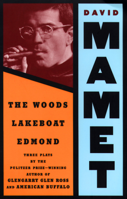 Cover for Woods, Lakeboat, Edmond (Mamet)