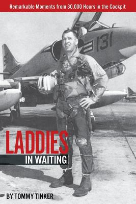Laddies in Waiting: Remarkable Moments from 30,000 Hours in the Cockpit cover