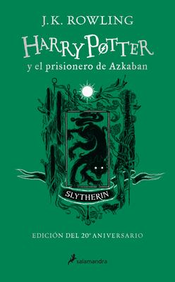 Harry Potter y el prisionero de Azkaban. Edición Slytherin / Harry Potter and the Prisoner of Azkaban Slytherin Edition Cover Image