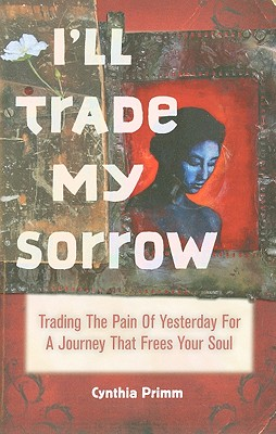 I'll Trade My Sorrow Cover