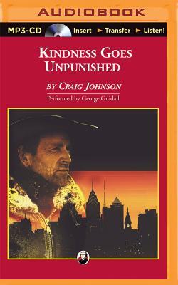 Kindness Goes Unpunished (Walt Longmire #3) Cover Image