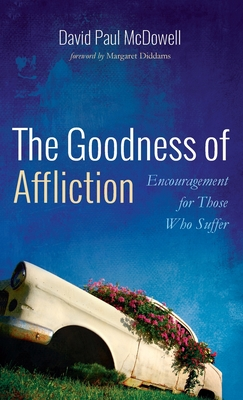 The Goodness of Affliction Cover Image