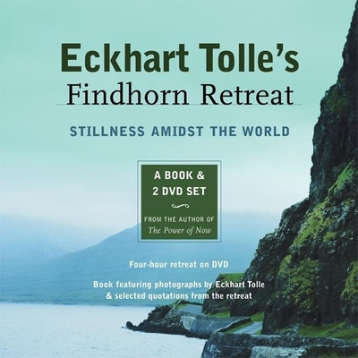 Eckhart Tolle's Findhorn Retreat Cover