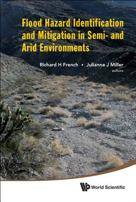 Flood Hazard Identification and Mitigation in Semi- And Arid Environments Cover Image