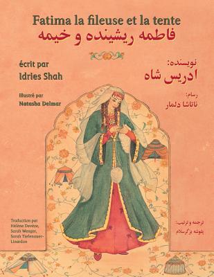 Fatima la fileuse et la tente: Edition français-dari (Hoopoe Teaching-Stories) Cover Image