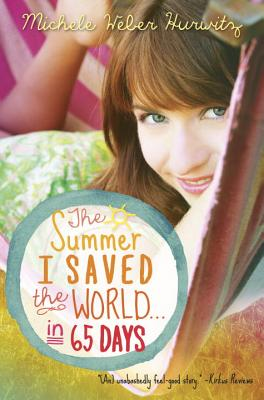 The Summer I Saved the World . . . in 65 Days Cover Image